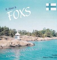 R. Aimo & Foxs: Suomalaista Rock´n´Rollia & Kaunis Luonto (Foxs 006, 2017)