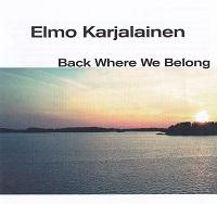 Elmo Karjalainen: Back Where We Belong (KC Sound KC-018, 2018)
