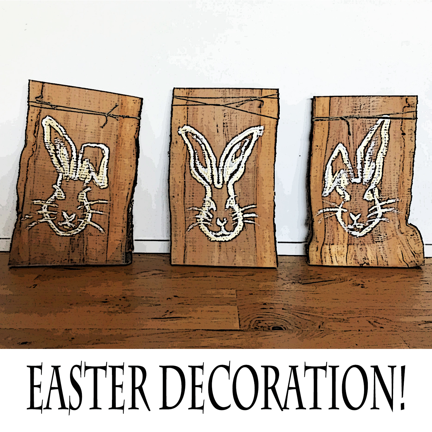 Easter Bunny Diy Decoration On Natural Wood Word From The