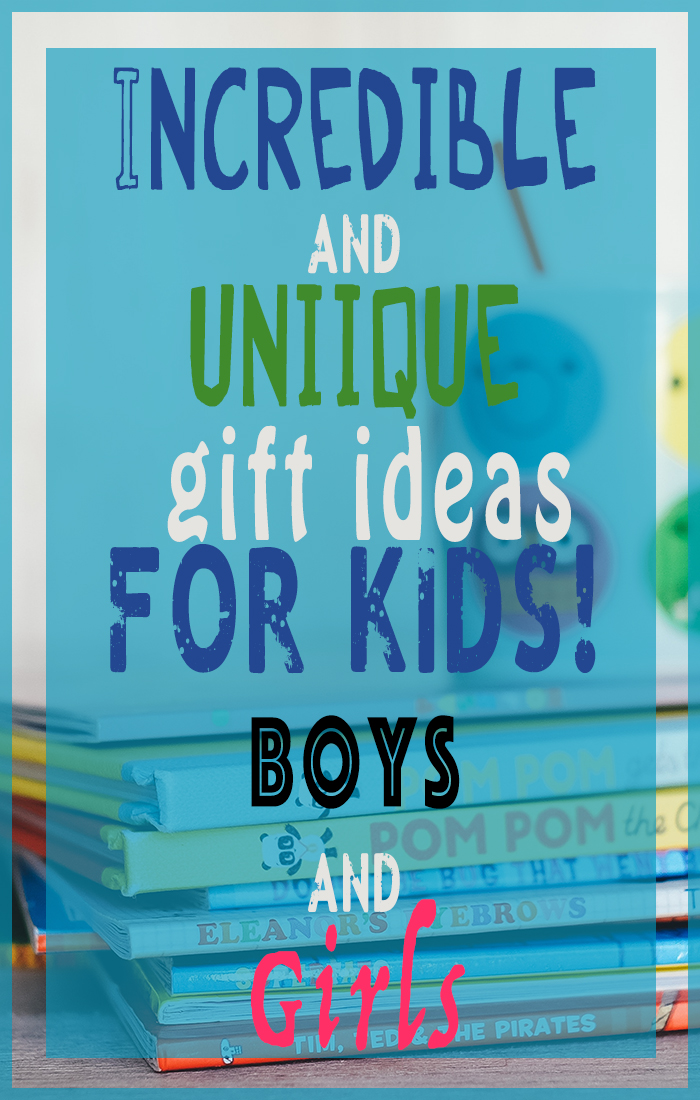 Unique gift ideas for kids! Boys and girls!