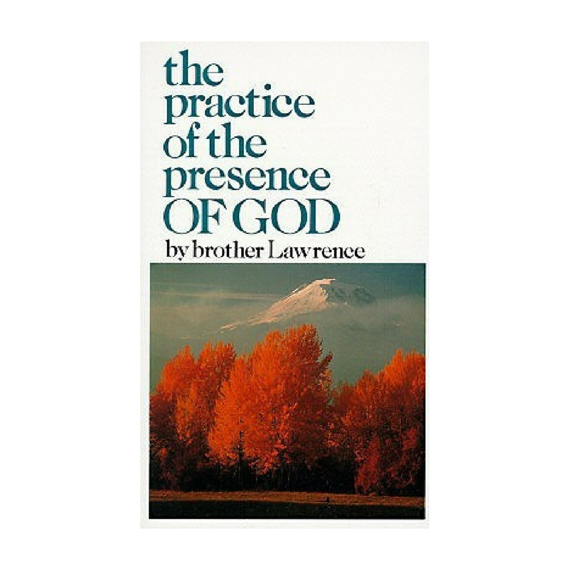 THE PRACTICE OF THE PRESENCE OF GOD - This book gives a practical understanding of what it means to live each minute in God's presence.