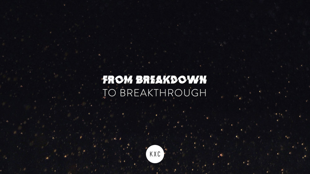 breakdown to breakthrough 1.jpg