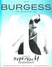 Burgess Luxury Yachts We have produced editorial-style stories for this brand magazine.