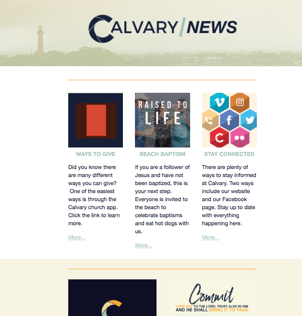 Calvary News - Once a week, the Calvary News keeps up-to-date information about Calvary Events. Delivered to your inbox every weekend, the Calvary News is a great resource to keep you informed!