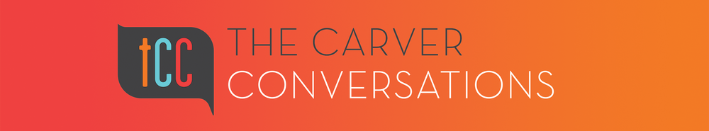 Carver Conversations