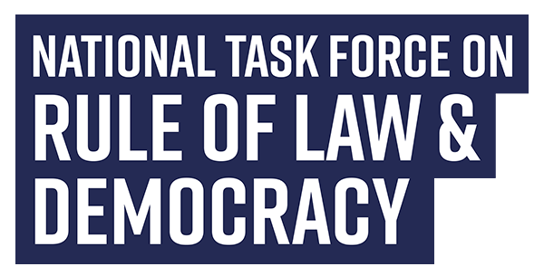 National Task Force on Rule of Law and Democracy