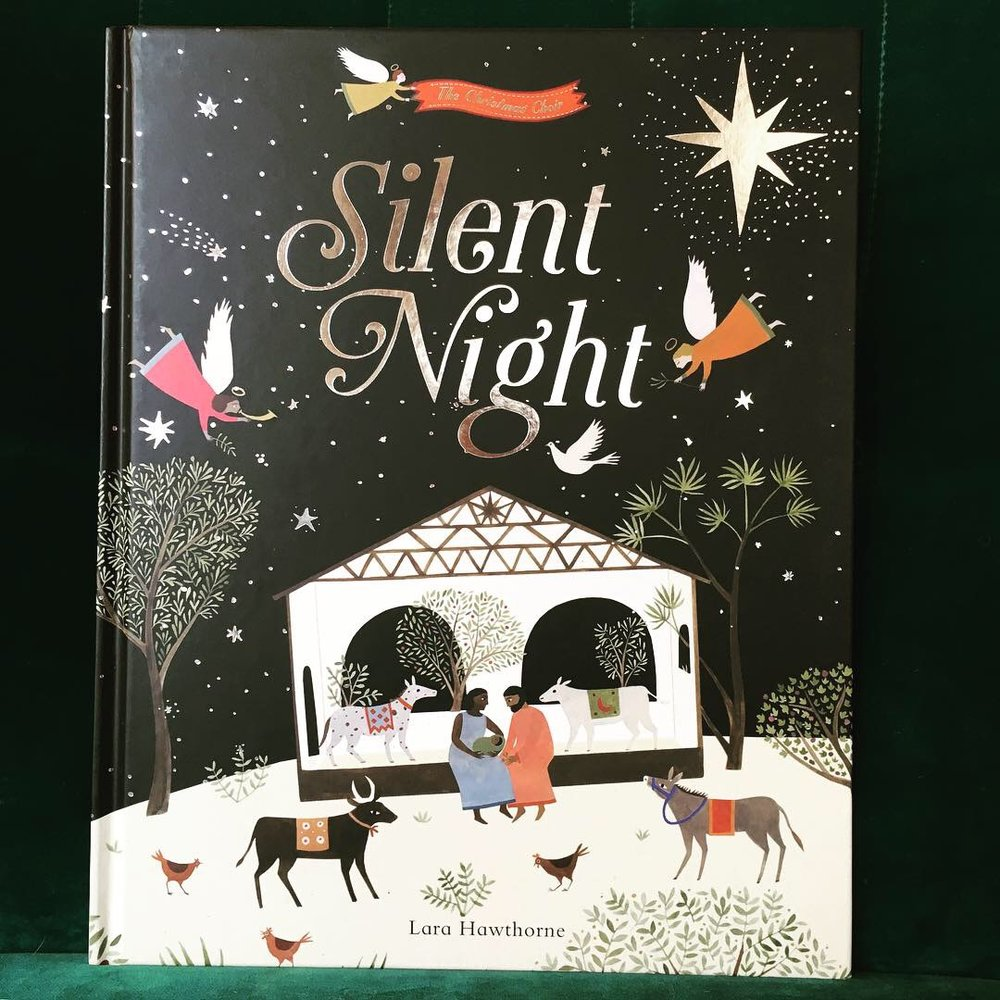 Published today! Lara Hawthorne's gorgeous edition of Silent Night hits the shops ready for Christmas. - 11 October 2018