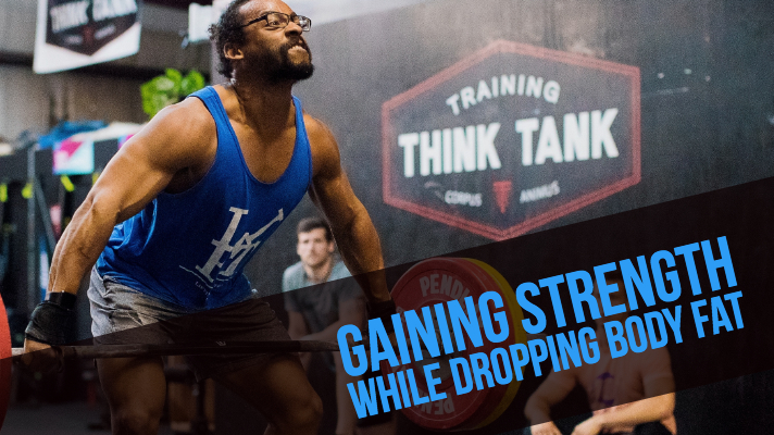 Gaining Strength While Dropping Body Fat — AlexMaclin com