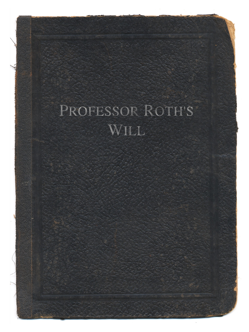 PROFESSOR ROTH'S WILL
