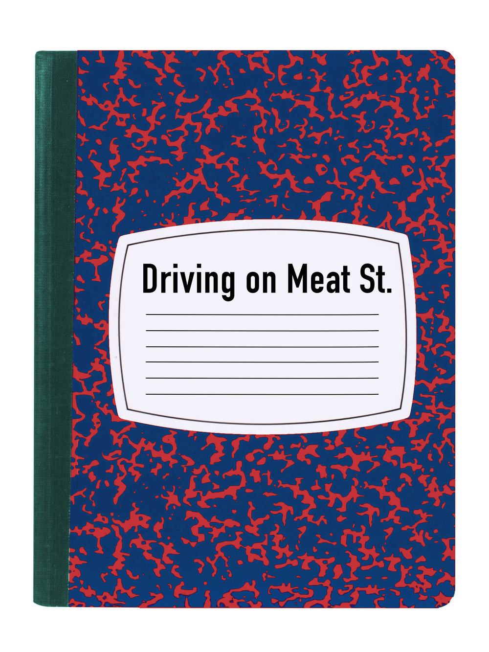 DRIVING ON MEAT ST.
