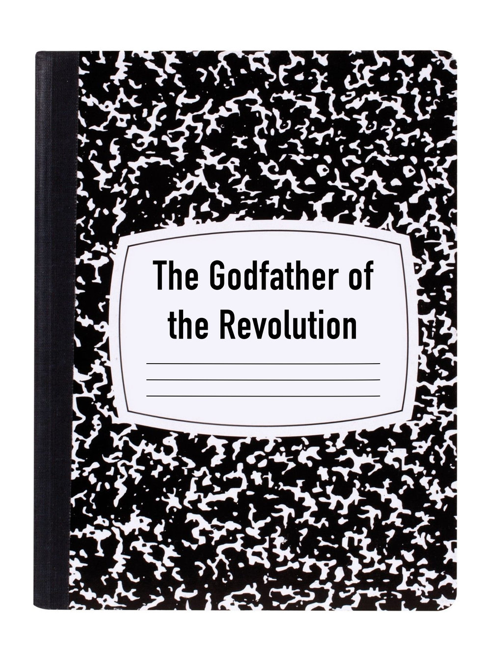 THE GODFATHER OF THE REVOLUTION
