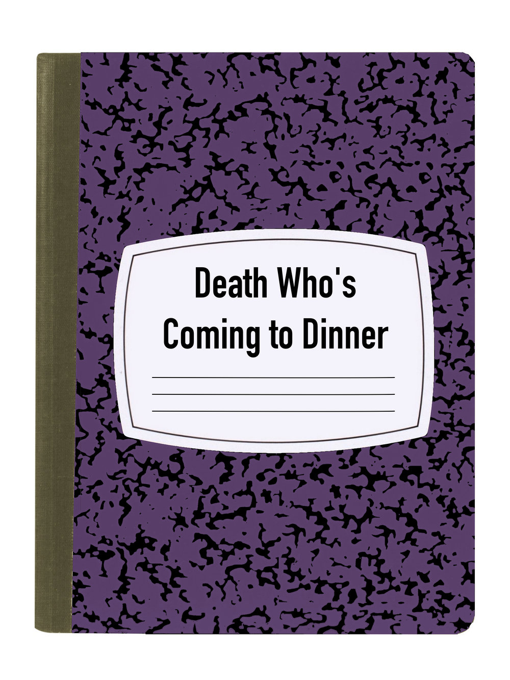 DEATH WHO'S COMING TO DINNER