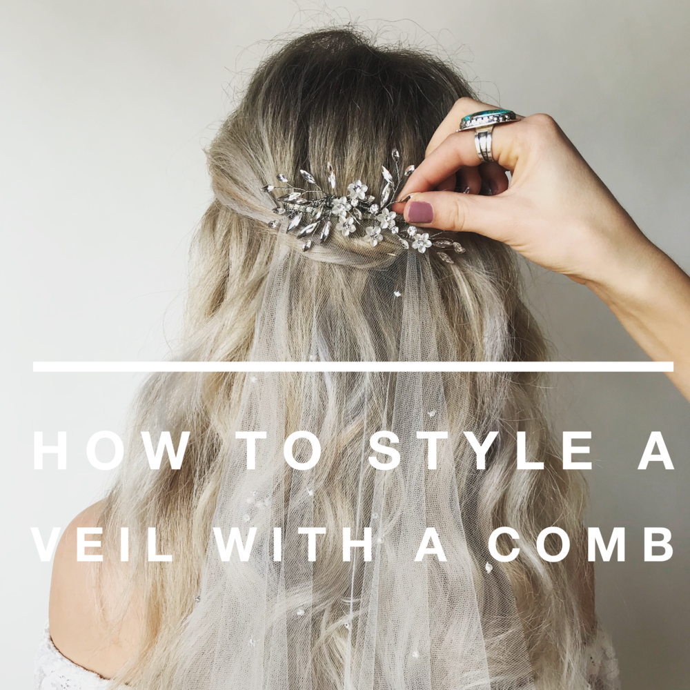 Untamed Petals - How to style a veil with a comb