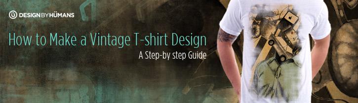 How To Make A Vintage T Shirt Design Design By Humans Blog
