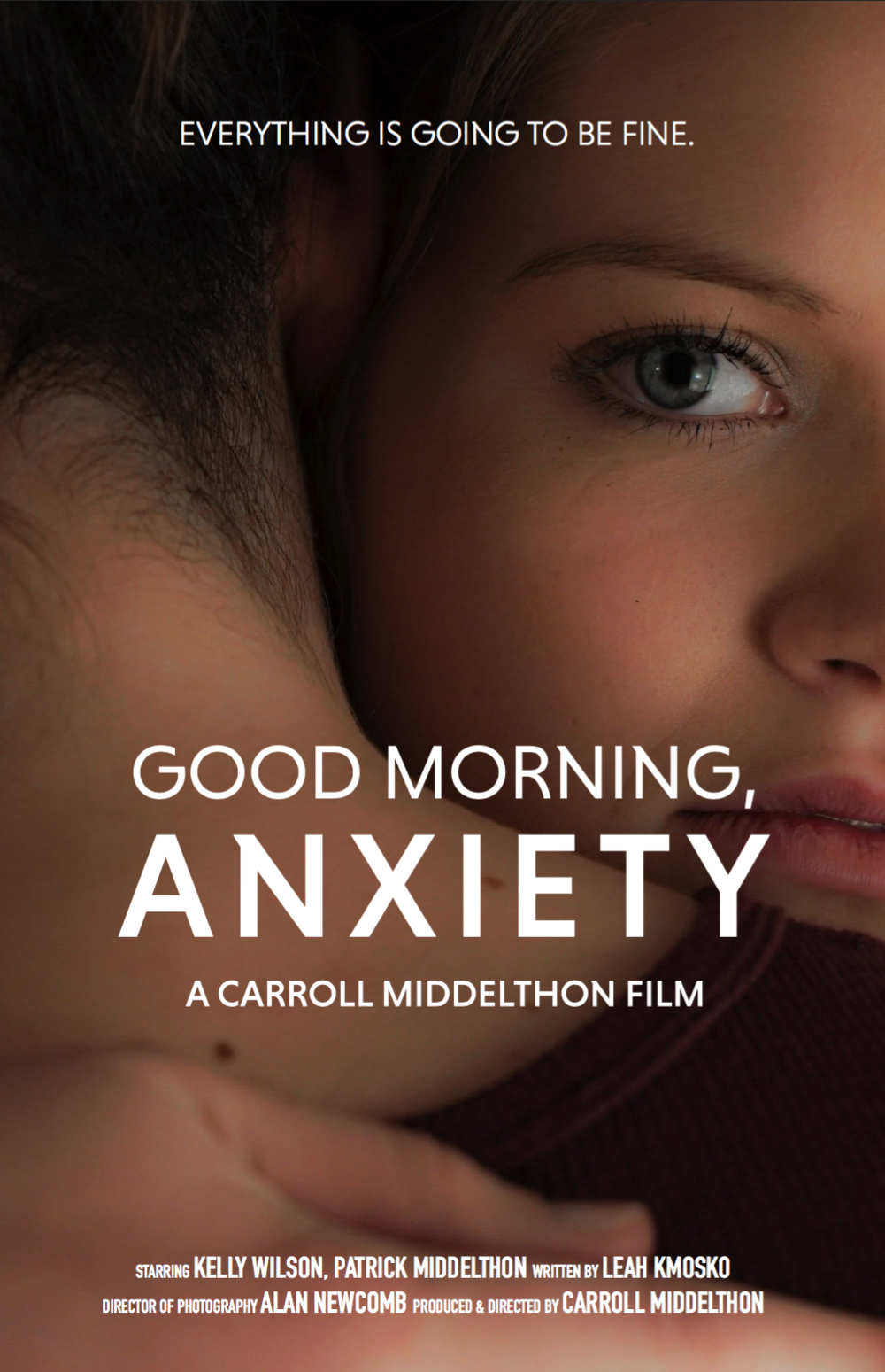 good morning, anxiety  - A Short Narrative FilmWritten by Leah Rae Kmosko