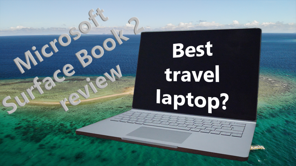 Microsoft Surface Book 2 Review - Best Travel 2-in-1 Laptop