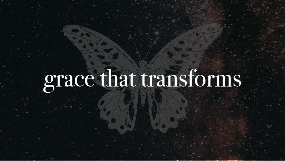 Grace That Transforms-01.jpg