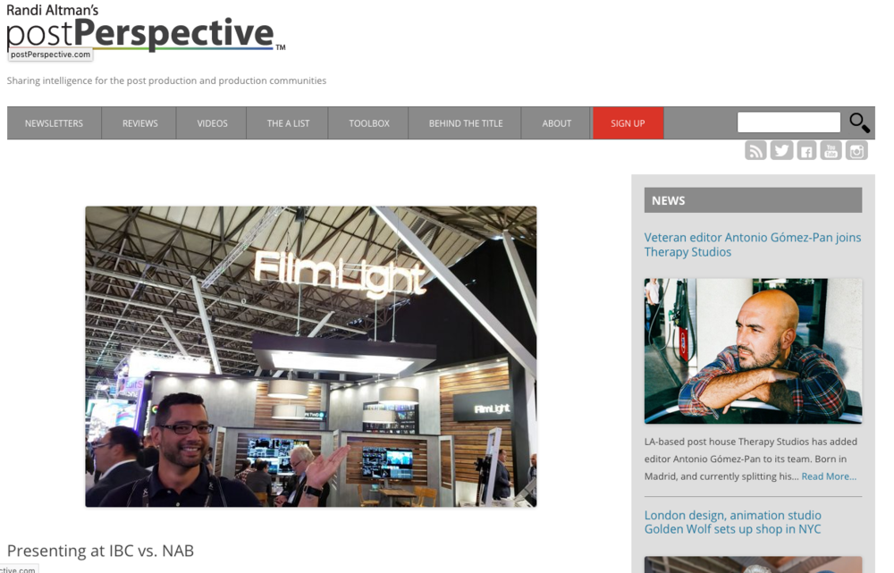 Randi Altman's postPerspective - Blog (Sept 2018) - Randi Altman's PostPerspective website asked Mike to write a blog about IBC. In 2018, Mike did demos at both NAB in Las Vegas in April (on the Avid Main stage) and at IBC in Amsterdam in September (FIlmlight's Colour day). Here he talks about the differences between NAB vs. IBC, from a presenters point of view.(Click here for full article)