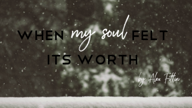 When my soul felt its worth... (1).png