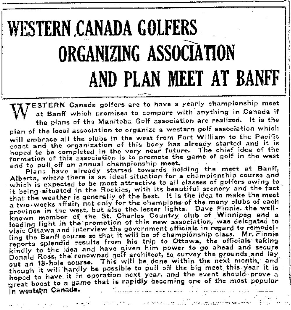 Donald Ross arrived to Banff via train in May of 1919 after spending some time at a few Winnipeg courses; Pine Ridge, Elmhurst, and St. Charles.
