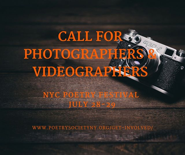 Hello friends! Anyone photographers or videographers interested in volunteering at the New York Poetry festival on July 28 & 29? Know anyone that would be interested? Tag them below or spread the word.  To get involved, please visit www.poetrysocietyny.org/get-involved/