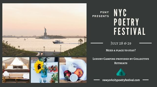 Book a luxury tent before June 10th via www.newyorkpoetryfestival.com for $50 off, and a weekend full of poetry.