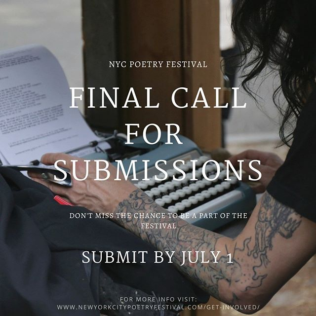 Hello friends! Want to be a part of the New York City Poetry Festival. Deadlines are approaching. July 1 is the last day for submissions, so be sure to go to www.newyorkcitypoetryfestival.com/get-involved/ and get involved. We are still looking for artwork. If any business would like to sponsor, or be a vendor for the event. All the information can be found at www.newyorkcitypoetryfestival.com/get-involved/  Tag your friends, favorite coffeeshops, your teachers, or anyone in your life that loves art, poetry, and revelry.