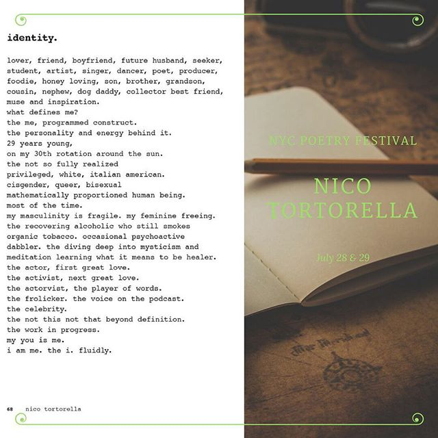 "Hello friends! Check out this poem, 'Identity,' from @nicotortorella debut poetry book, ""all of it is you."" Tortorella will be one of the headliners at NYC Poetry festival on July 28 & 29. Be sure to check him out."