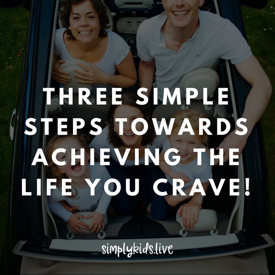 Three simple steps towards achieving the life you crave.  Read more