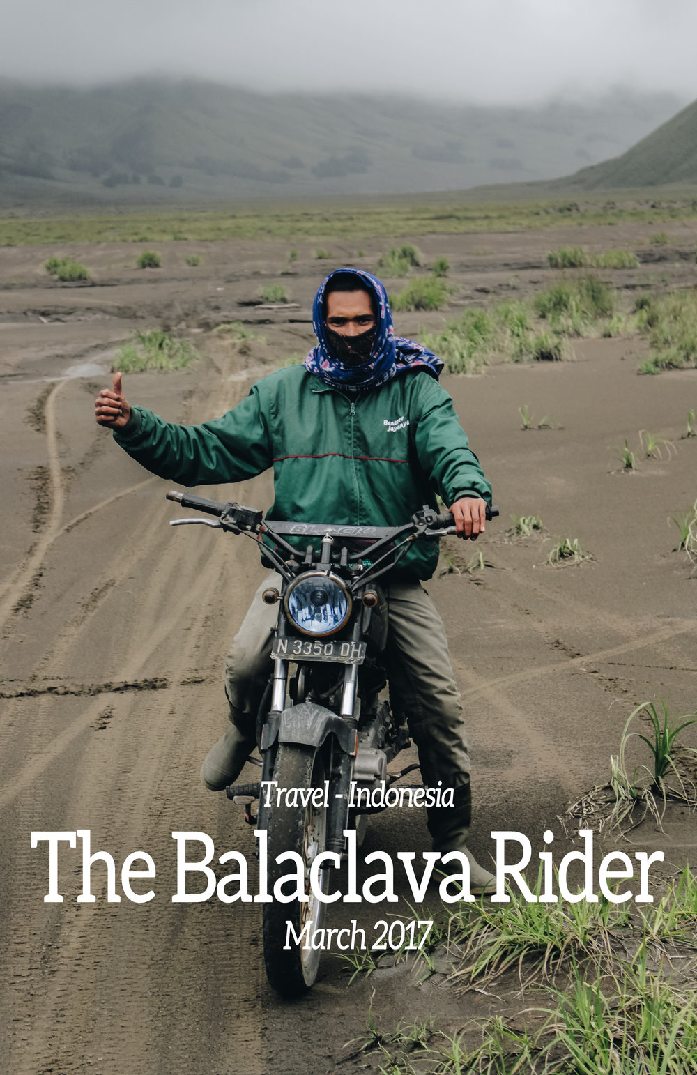 The Balaclava Rider - Getting lost isn't always a bad thing.