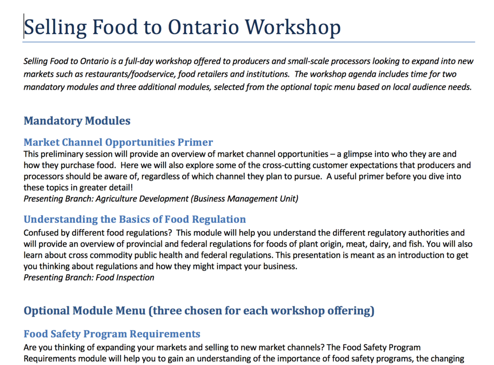 Menu Selling Food to Ontario:  This file  provides a list of relevant workshops offered by OMAFRA.