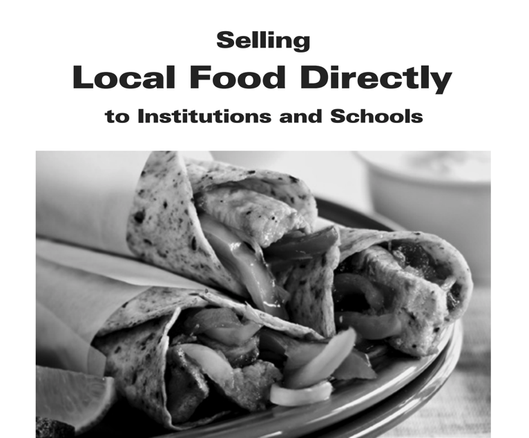 Alberta factsheet : Selling Local Food Directly to Institutions and Schools