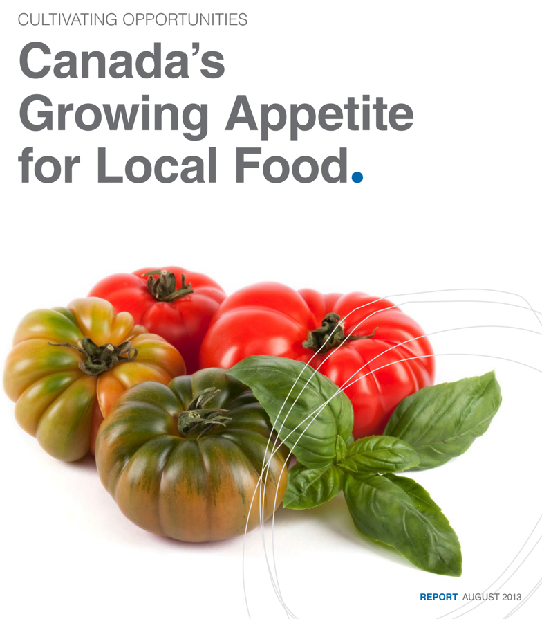 Conference Board of Canada's Growing Appetite for Local Food report.  Click to view PDF