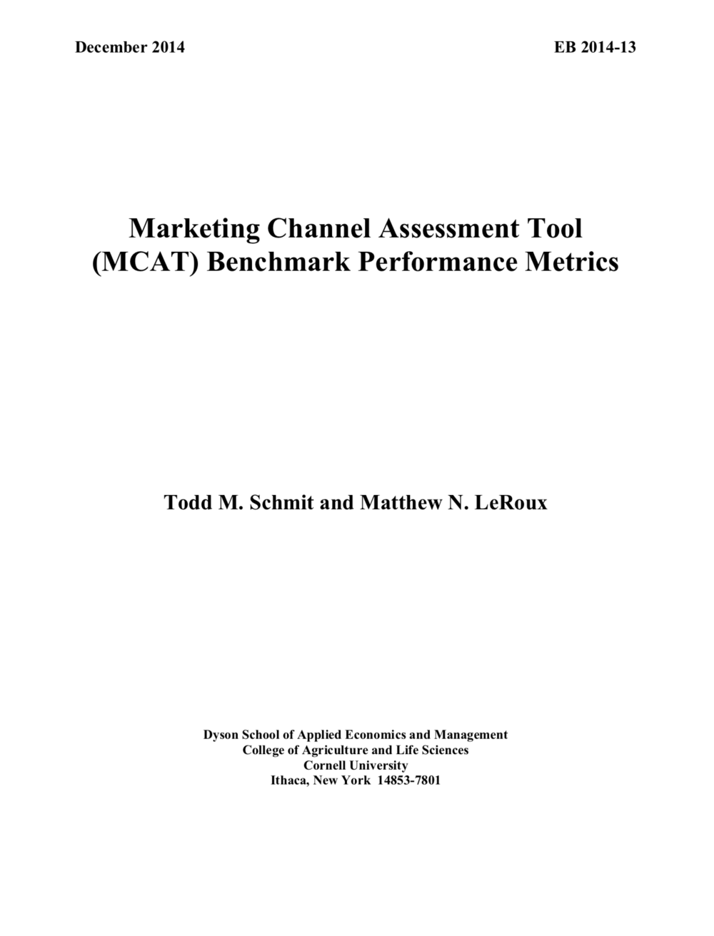 Marketing Channel Assessment Tool (MCAT) Benchmark Performance Metrics.  Click to view PD F.