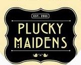PLUCKY MAIDENS