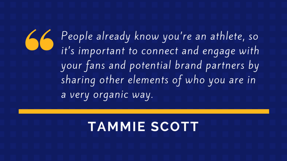 Tammie Scott Quote - Athlete Branding and Marketing