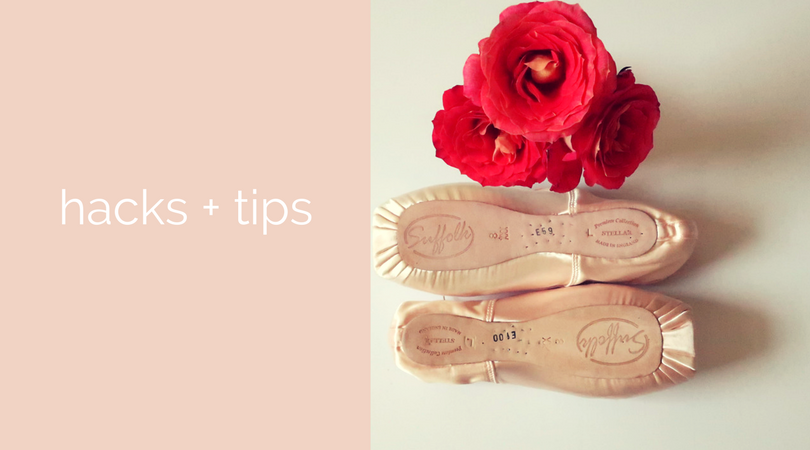 hacks+tips for the everyday ballerina