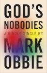 Cover_GodsNobodies_300px copy.png