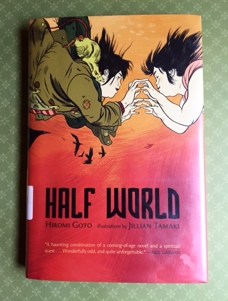 Inter-library loan copy of Half World by Hiromo Goto.