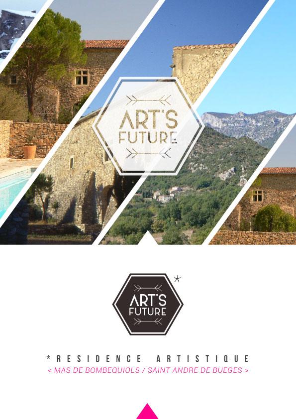 Art's future - ART'S FUTURE A ÉTÉ CRÉE EN 2014, PIERRE D'ACCROCHE D'UN PROJET CULTUREL voulant RÉUNIR PROGRESSIVEMENT plusieurs disciplines artistiques SUR LE SITE DE BOMBEQUIOLS.