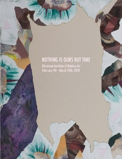 Nothing is Ours But Time $20.00