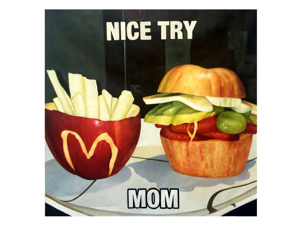 Nice Try Mom  2016  Oil on Canvas  46 x 48 in.