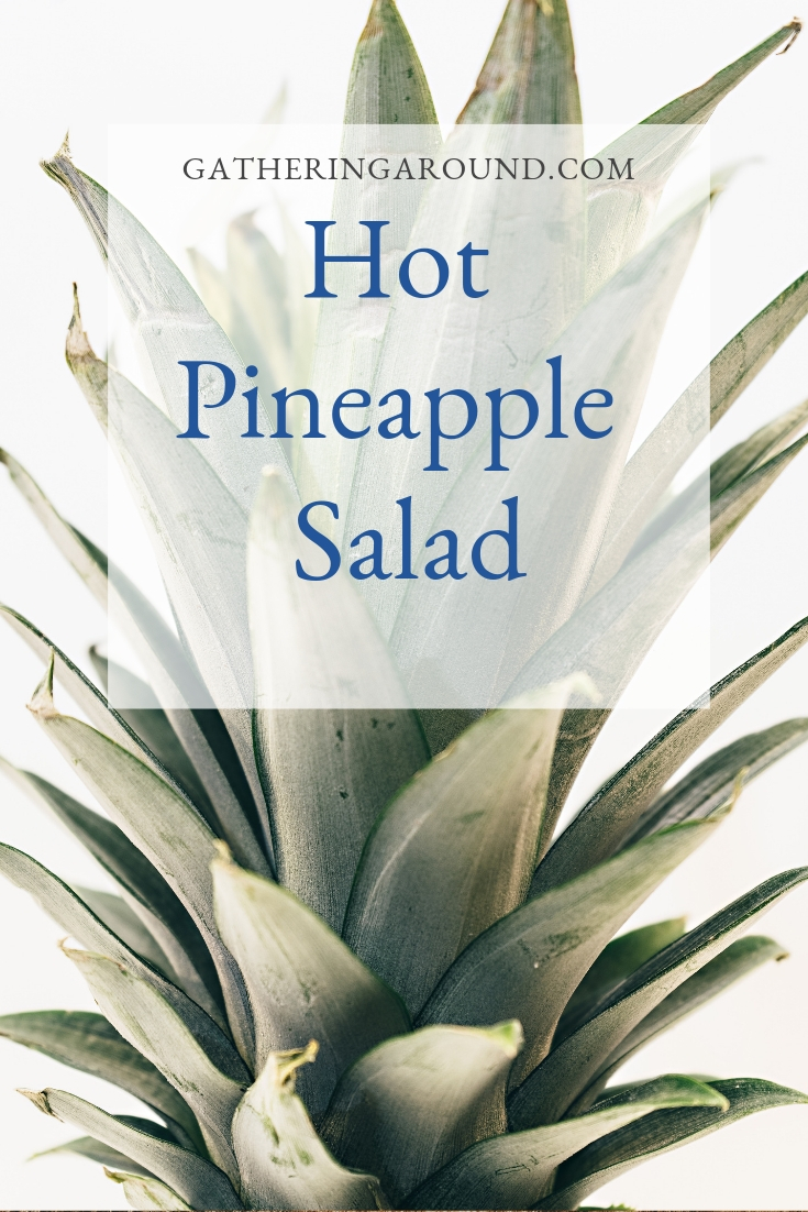 Hot Pineapple Casserole