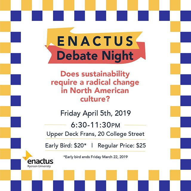 In your honest opinion, does sustainability require a radical change in North American culture? Enactus Ryerson is calling all students across Ryerson faculties to hear what your views on sustainability and what it means to you!⁣ ⁣ Click our Eventbrite link in the bio for more information and ticket sales!