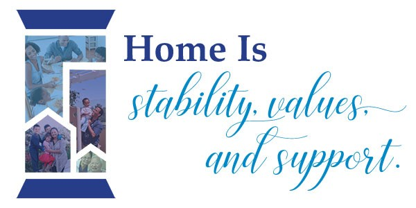 Home is stability, values and support.jpg