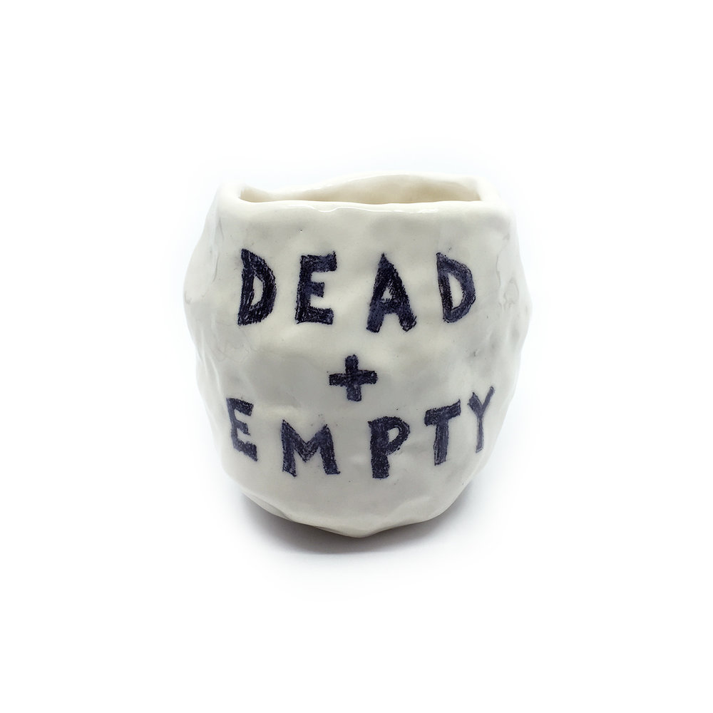 Dead + Empty    ceramic  (side 1)