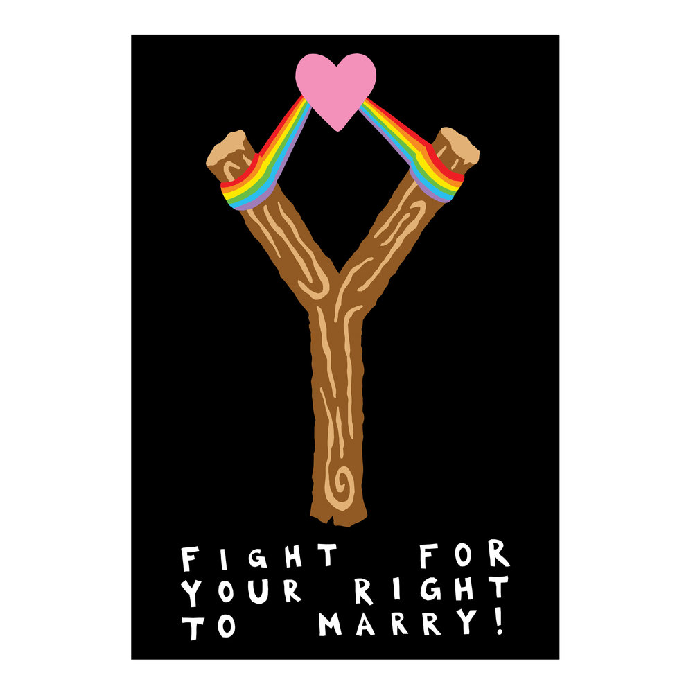 'Fight For Your Right To Marry' series of 3   2017