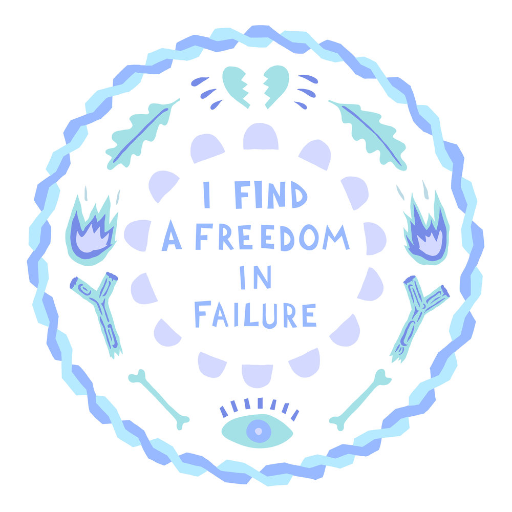 I Find Freedom In Failure   2017
