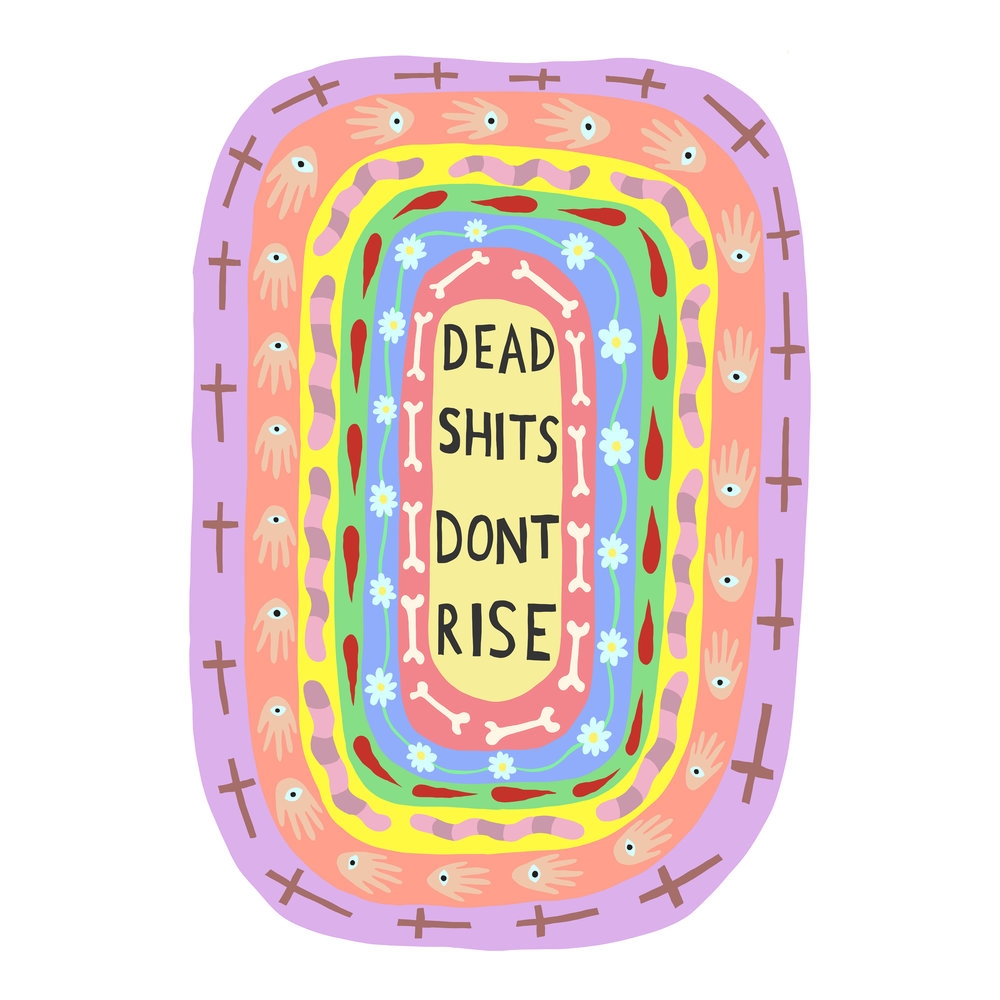 Dead Shits Don't Rise (rings series)   2017