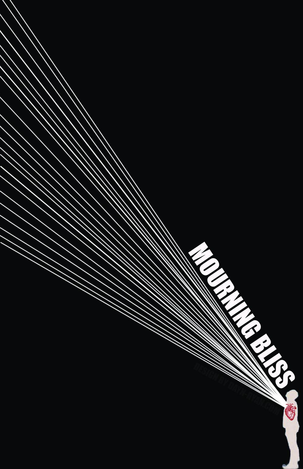 Poster 11 x 17 Mourning Bliss (1).jpg